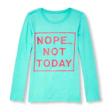 Girls Long Sleeve Glitter 'Nope Not Today' Graphic Tee