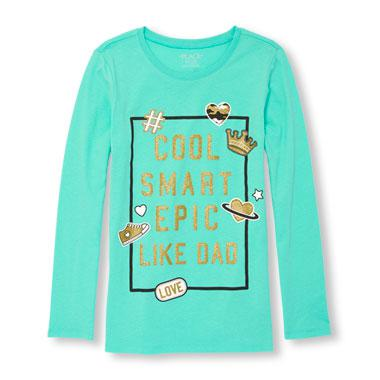 Girls Long Sleeve Glitter 'Cool Smart Epic Like Dad' Graphic Tee