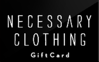 Necessary Clothing Gift Cards