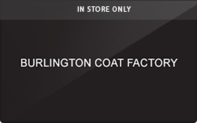 Burlington Coat Factory (In Store Only) Gift Cards